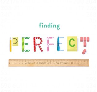 Finding Perfect – An Unexpected Suprise
