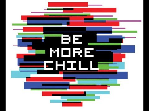 Be More Chill - Underrated and Iconic