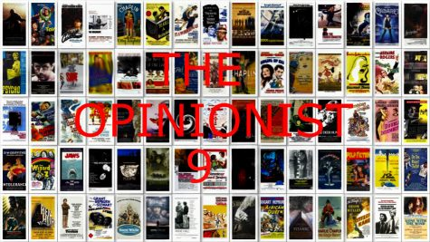 The Opinionist Episode 9: The Best Movies Ever?