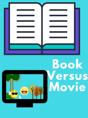 Is it Better to Read the Book or Watch the Movie First?