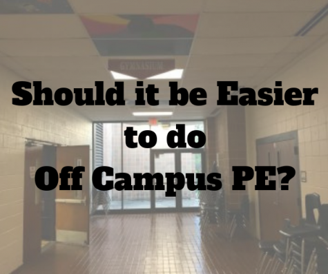 Off Campus PE – Should the Requirements be Easier?