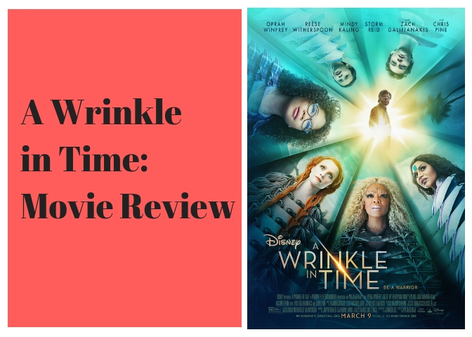 A Wrinkle in Time: Movie Review - Canyon Echoes