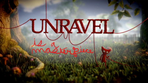 Unravel is a Masterpiece