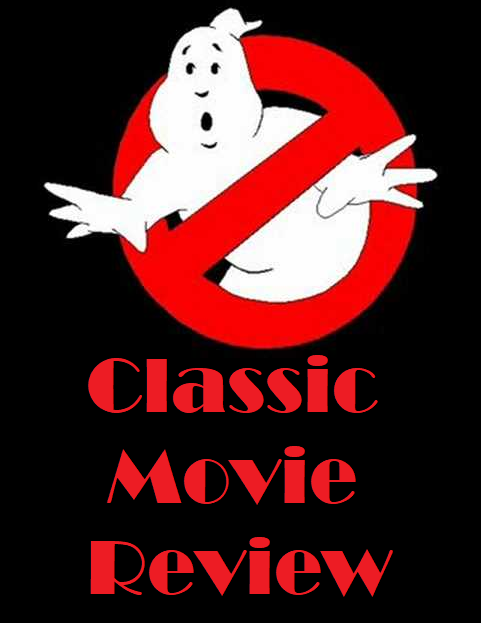 Classic Movie Review: Ghostbusters
