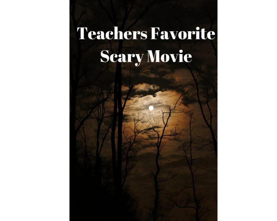 Teachers%27+Favorite+Scary+Movie