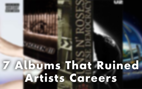 Seven Albums That Ruined Artists Careers