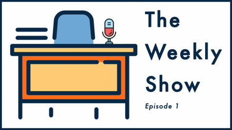 The Weekly Show – Episode 1