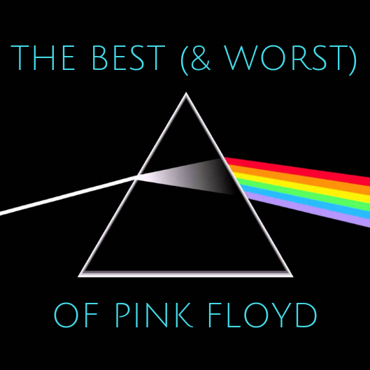 The 6 Best (and Worst) Pink Floyd Songs