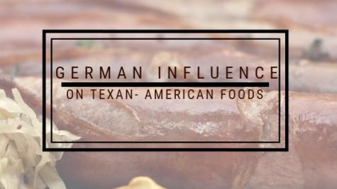 German Influence on Texan-American foods