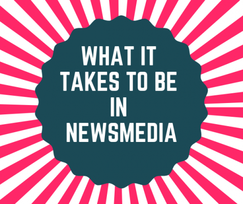 What it Takes to be in Newsmedia