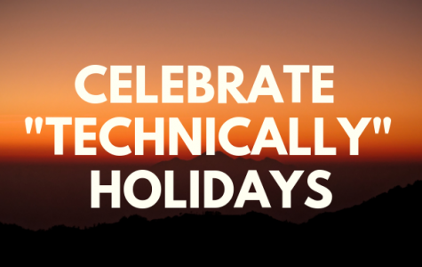 "Celebrate ""Technically"" Holidays"