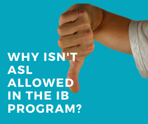 Why Isn't ASL Allowed in the IB Program?