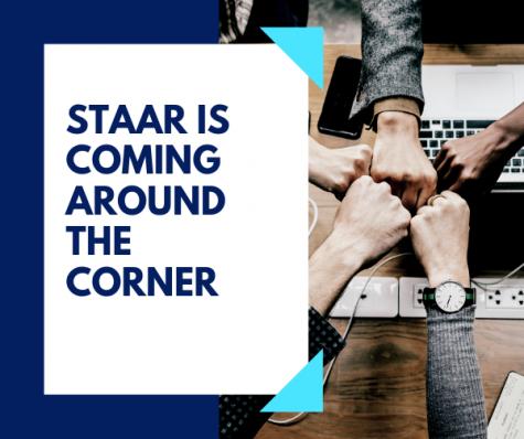 STAAR is Coming Around the Corner