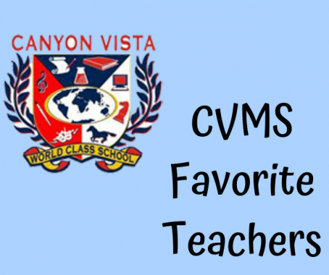 CVMS students Favorite Teachers