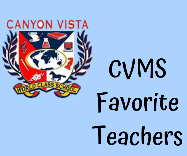 CVMS students Favorite Teachers