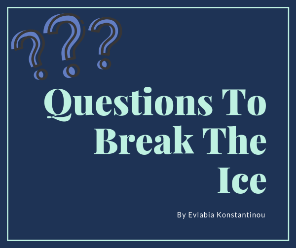 Questions to Break the Ice