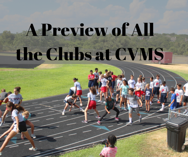 Clubs in CVMS – Which One Will You Join?