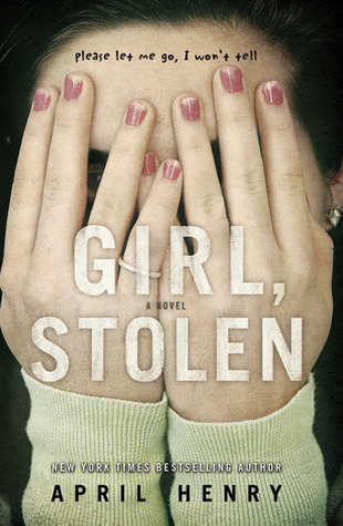 Girl%2C+Stolen+is+by+April+Henry.+When+teenager+Cheyenne+is+asleep+in+the+back+her+stepmoms+car+and+the+vehicle+gets+stolen%2C+Cheyenne+will+have+to+figure+a+way+out+before+she+gets+killed.