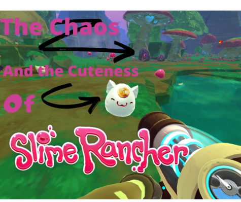 The Chaos and the Cuteness of Slime Rancher