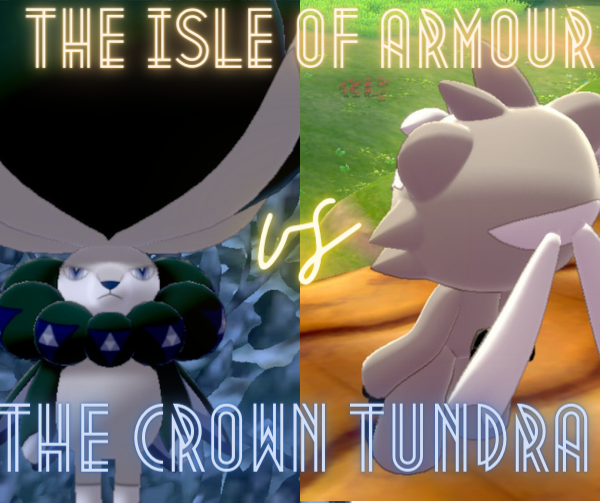 Pokemon's New Crown Tundra, Better than Isle of Armour?