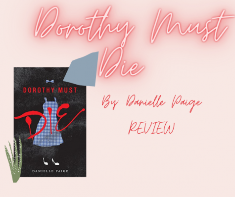 Dorothy Must Die by Danielle Paige: BOOK REVIEW