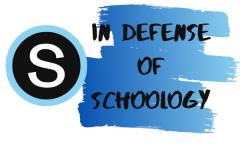 In Defense of Schoology