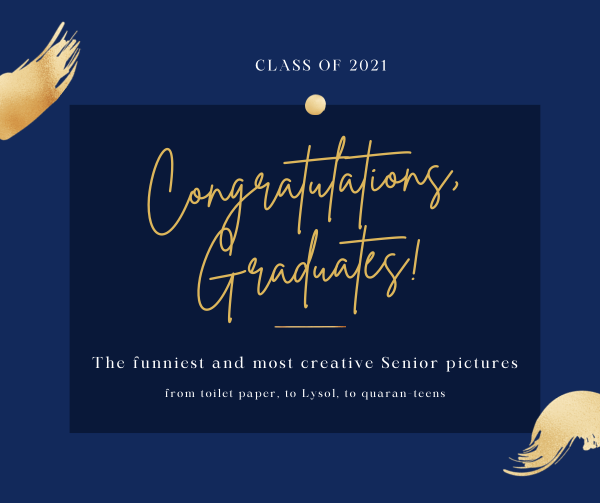 See Seniors Creative Graduation Pictures During the Pandemic