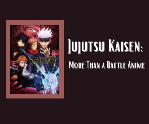 Jujutsu Kaisen - More Than a Battle Anime