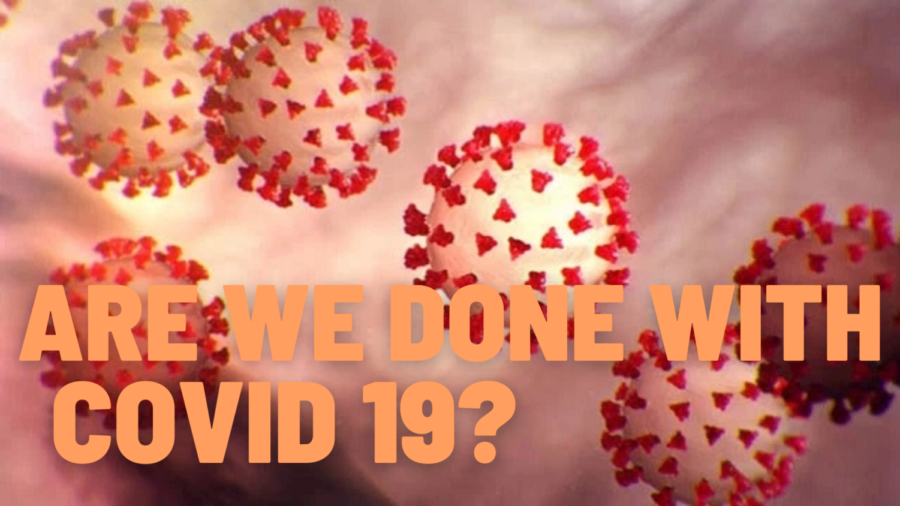 Are We Finally (Almost) Done With Covid-19?
